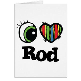 Amo (corazón) Rod Tarjeta De Felicitación