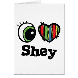 Amo (corazón) Shey Tarjeta De Felicitación