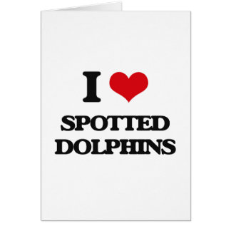 Amo delfínes manchados tarjetón