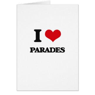 Amo desfiles tarjeta de felicitación