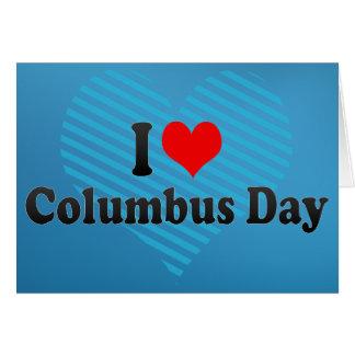 Amo día de Colón Tarjeta De Felicitación