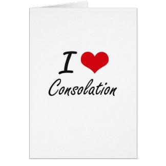 Amo diseño artístico de la consolación tarjeta de felicitación