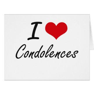Amo diseño artístico de las condolencias tarjeta de felicitación grande