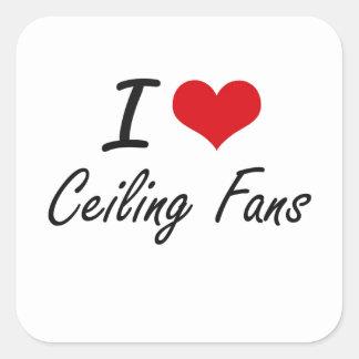 Amo diseño artístico de las fans de techo pegatina cuadrada
