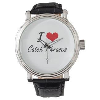 Amo diseño artístico de los esloganes relojes de pulsera