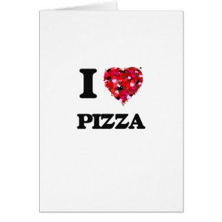 Amo diseño de la comida de la pizza tarjeta de felicitación