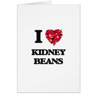 Amo diseño de la comida de las habas de riñón tarjeta de felicitación