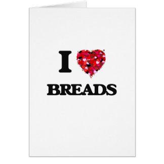 Amo diseño de la comida de los panes tarjeta de felicitación