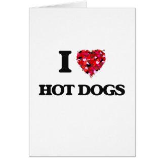 Amo diseño de la comida de perritos calientes tarjeta de felicitación