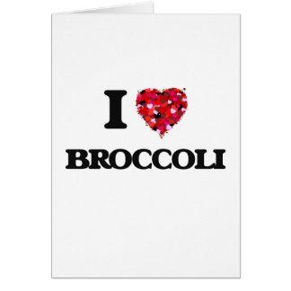 Amo diseño de la comida del bróculi tarjeta de felicitación