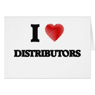Amo distribuidores tarjeta de felicitación