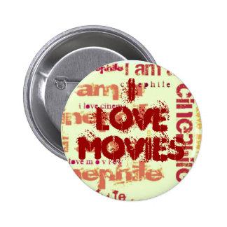 Amo el botón de las películas pin