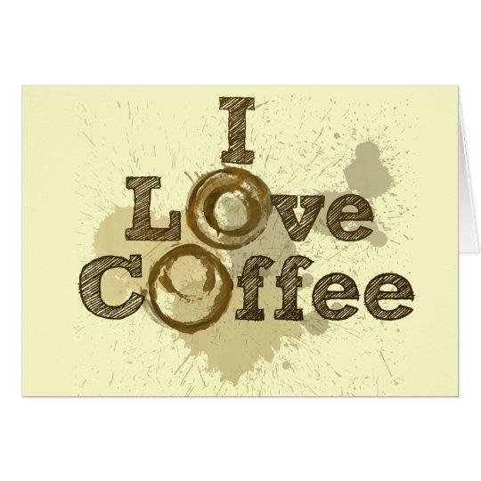Amo el cafeína del arte del café tarjeta de felicitación