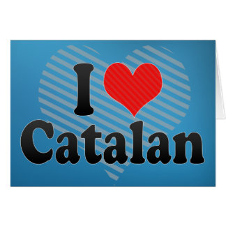 Amo el catalán tarjeta de felicitación