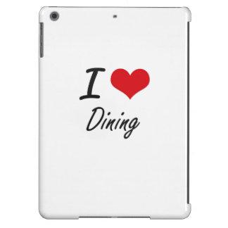 Amo el cenar funda para iPad air