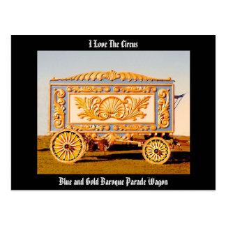 ¡Amo el circo! Postal barroca del carro del