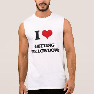 Amo el conseguir del Lowdown Camisetas Sin Mangas