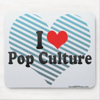 Amo el cultura Pop Alfombrilla De Ratón