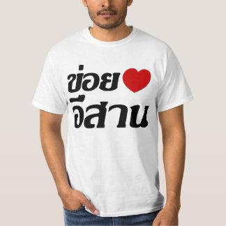 Amo el ♦ de Isaan escrito en ♦ tailandés del Camisetas