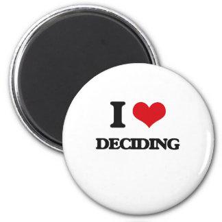 Amo el decidir imán