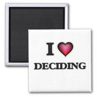 Amo el decidir imanes