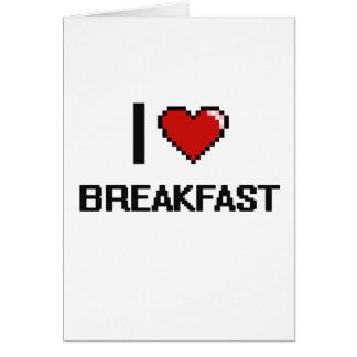 Amo el desayuno tarjeta de felicitación