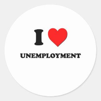 Amo el desempleo pegatinas redondas