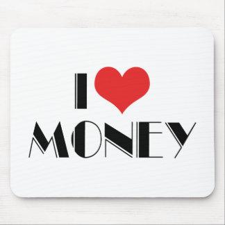 Amo el dinero del corazón - empresario de negocio alfombrilla de ratón