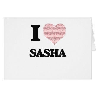 Amo el diseño de Sasha (corazón hecho de palabras) Tarjeta De Felicitación