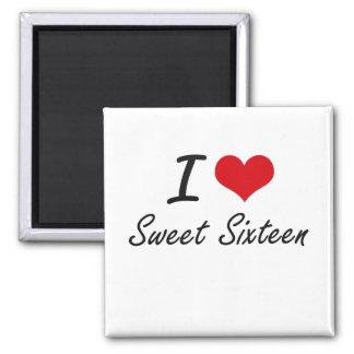 Amo el dulce dieciséis imán cuadrado