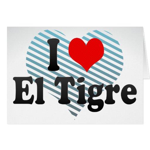 Amo el EL Tigre, Venezuela Tarjeton