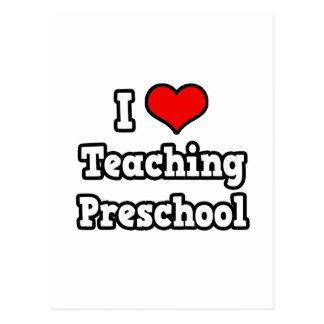 Amo el enseñar del preescolar tarjetas postales