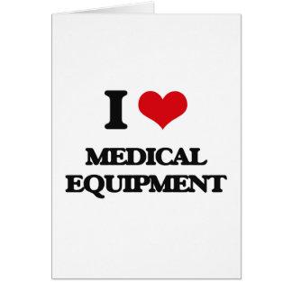 Amo el equipamiento médico tarjeta de felicitación