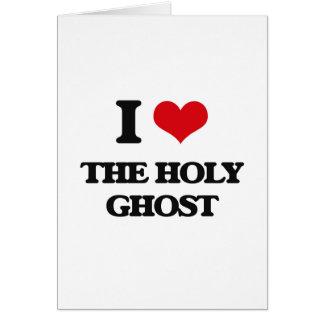 Amo el espíritu santo tarjeta de felicitación