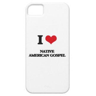 Amo el EVANGELIO del NATIVO AMERICANO iPhone 5 Cárcasa