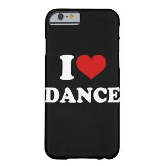 Amo el iPhone 6/6s de la danza Funda Para iPhone 6 Barely There