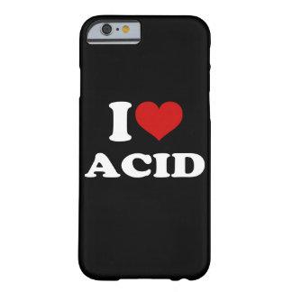 Amo el iPhone ácido 6/6s Funda Para iPhone 6 Barely There