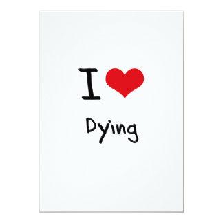 Amo el morir invitación 12,7 x 17,8 cm