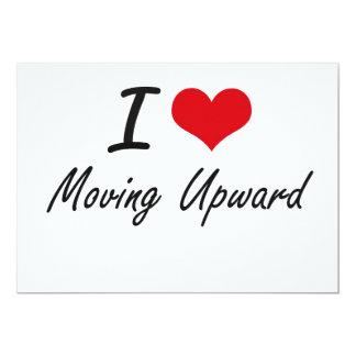 Amo el moverme hacia arriba invitación 12,7 x 17,8 cm