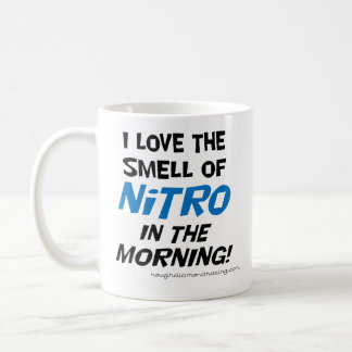 Amo el olor de nitro en la taza de la mañana