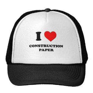 Amo el papel de construcción gorro de camionero