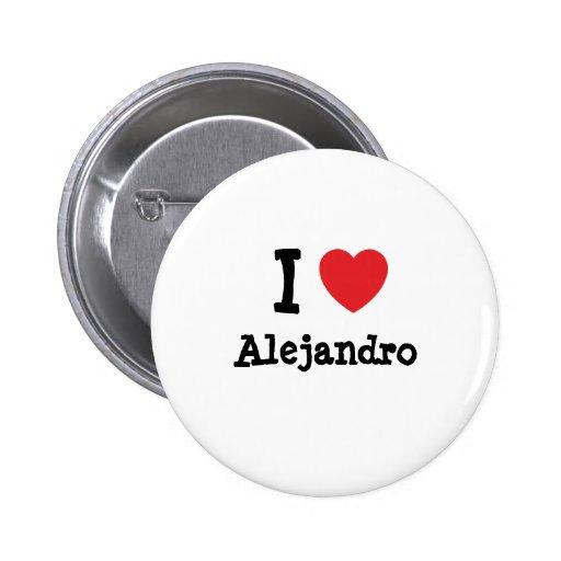 Amo el personalizado del corazón de Alejandro pers Pins