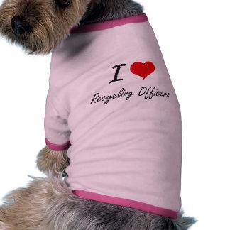 Amo el reciclar de oficiales camiseta con mangas para perro