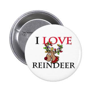 Amo el reno chapa redonda de 5 cm