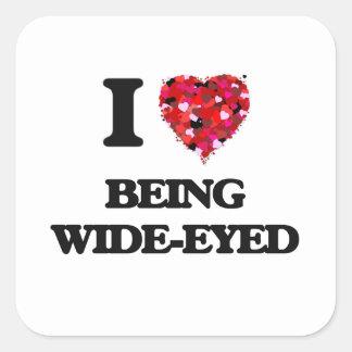 Amo el ser con los ojos abiertos pegatina cuadrada