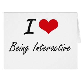 Amo el ser diseño artístico interactivo tarjeta de felicitación grande