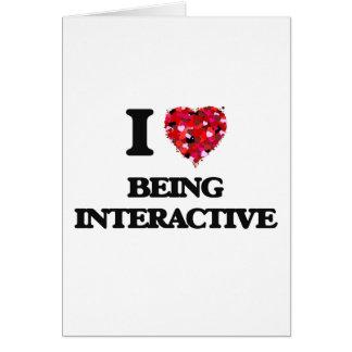 Amo el ser interactivo tarjeta de felicitación