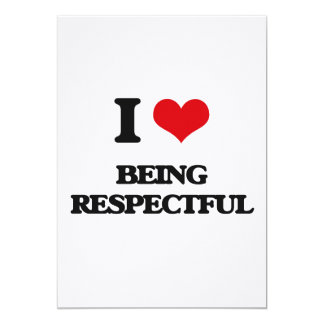 Amo el ser respetuoso invitación 12,7 x 17,8 cm