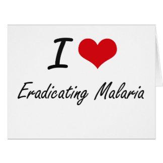 Amo el suprimir de malaria tarjeta de felicitación grande