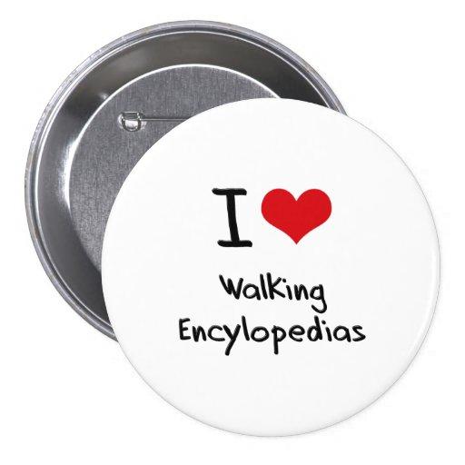 Amo Encylopedias que camina Pins